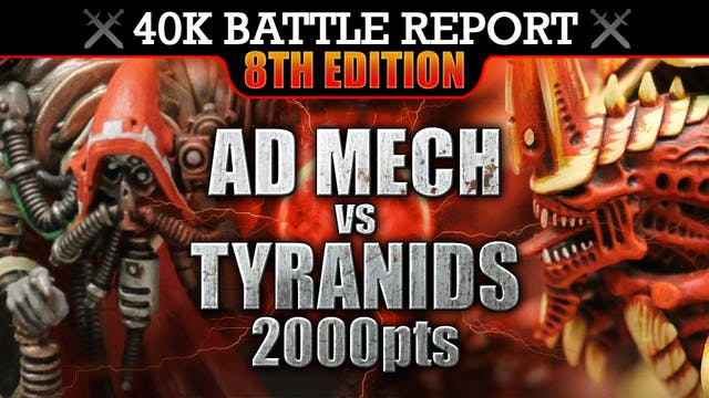 Tyranids vs Ad Mech Warhammer 40K Battle Report 8th Edition! CONTACT LOST! 2000pts