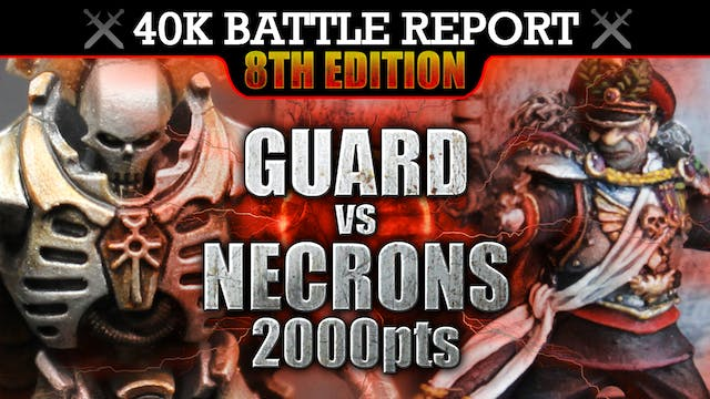 Astra Militarum vs Necrons Warhammer 40K Battle Report NO MERCY! 8th Edition 2000pts | HD