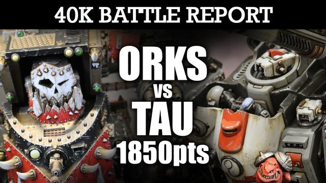 Orks vs Tau 40K Battle Report EMPIRE UNDER SIEGE! 7th Ed 1850pts