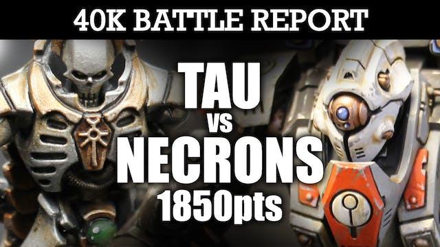 Tau vs Necrons 40K Battle Report DEATH GRIP! 7th Ed 1850pts