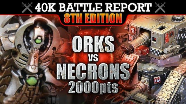 Orks vs Necrons 40K Battle Report 2000pts FLANK 'EM!