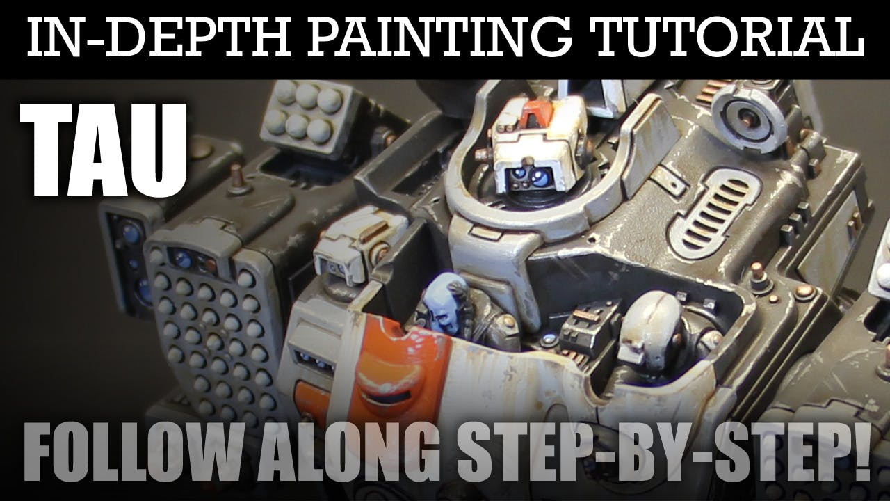 TAU In-Depth Painting Tutorial