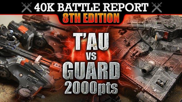 Astra Militarum vs T'au Warhammer 40K Battle Report LONGSTRIKE! 2000pts