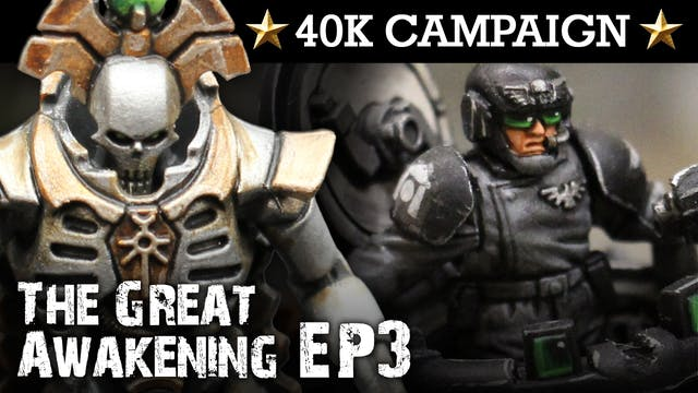 THE GREAT AWAKENING! Necron Campaign EP3: GAURDIANS OF THE CRYPT! 40K Batrep 7th Ed 1850pts | HD