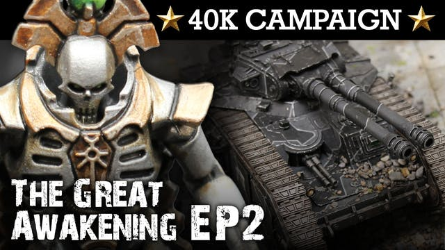 THE GREAT AWAKENING! Necron Campaign EP2: URBAN CLEANSERS! 40K Batrep 7th Ed 1850pts | HD