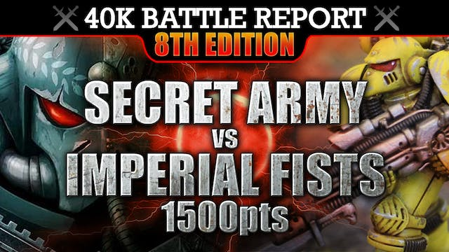 Secret Army vs Imperial Fists Warhammer 40K Battle Report 1500pts A HATEFUL WAR!