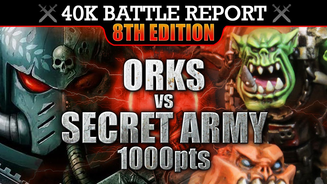Orks vs Secret Army Warhammer 40K Battle Report THEY ARE HERE! 8th Edition 1000pts