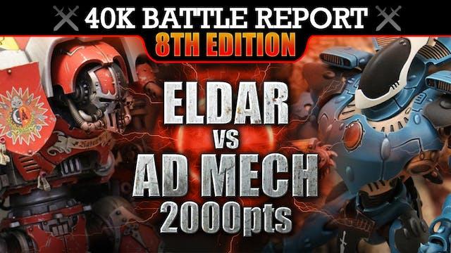 Eldar vs Ad Mech 40K Battle Report 2000pts THE KILLING FIELDS!