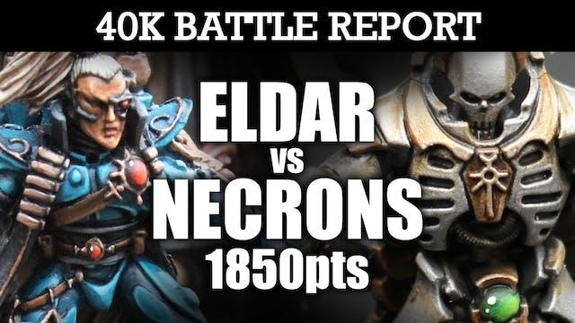 Eldar vs Necrons 40K Battle Report CROWNING GLORY! 7th Ed 1850pts