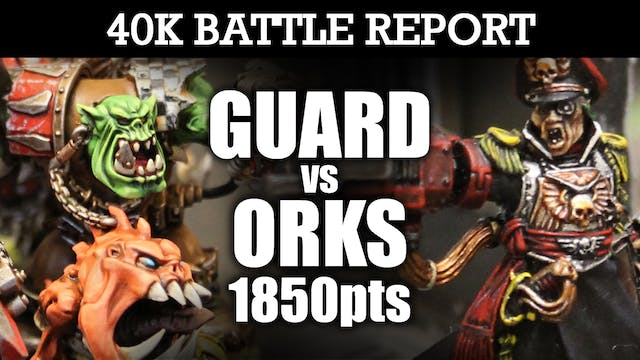 Imperial Guard vs Orks 40K Battle Report DEATH IN THE STREETS! 7th Ed 1850pts