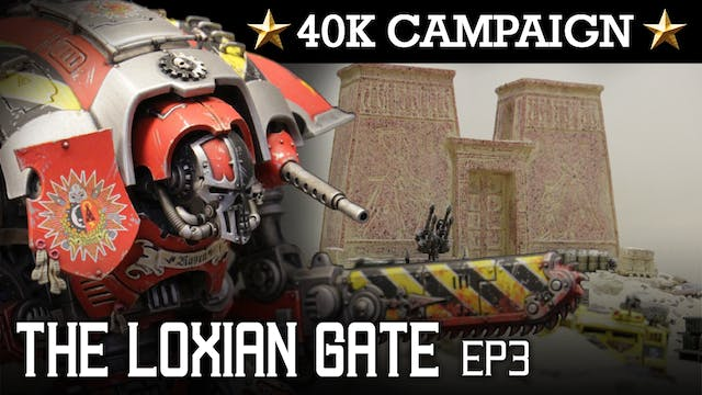 THE LOXIAN GATE! Skitarii Campaign EP3: QUEST'S END! 40K Batrep 7th Ed 1850pts | HD