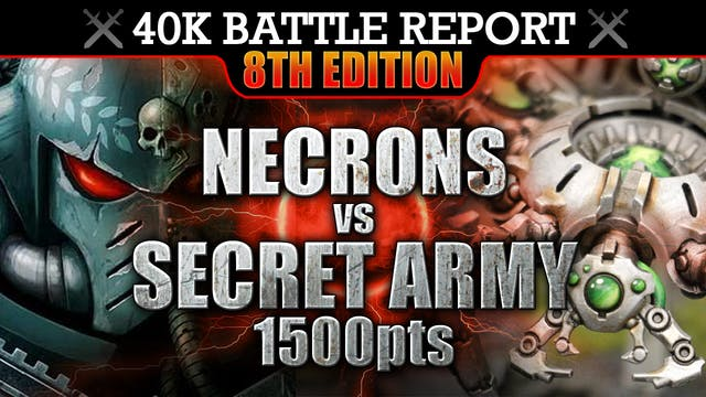 Secret Army vs Necrons Warhammer 40K Battle Report RELENTLESS MARCH! 1500pts