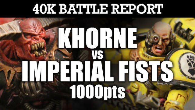 Imperial Fists vs Khorne 40K Battle Report ICE DEMONS! 7th Ed 1000pts