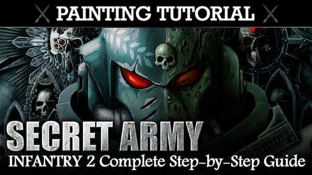 Painting Tutorial: SECRET ARMY (Tzangors)