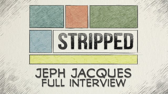 Jeph Jacques: Full Interview