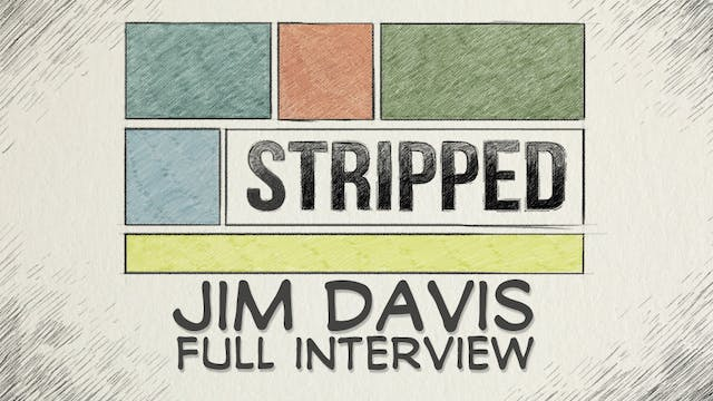 Jim Davis: Full Interview