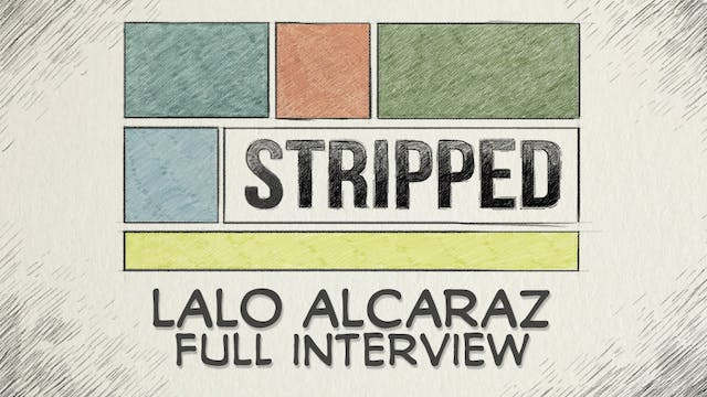 Lalo Alcaraz: Full Interview