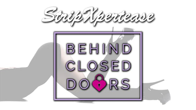 StripXpertease's Behind Closed Doors Monthly Subscription