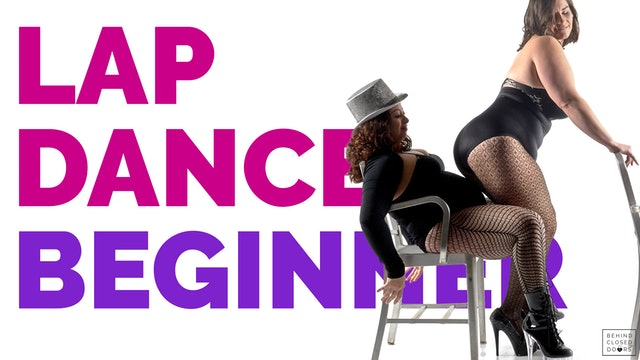 Module 3: Lap Dance, Beginners