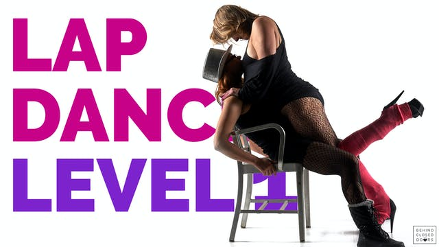 Level 1 Lap Dance