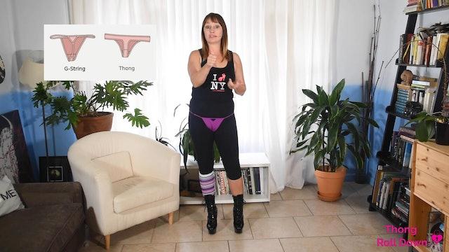 Striptease: Thong Roll Down