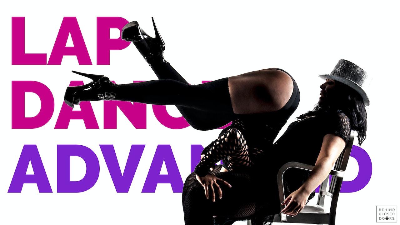 Module 7: Lap Dance, Advanced