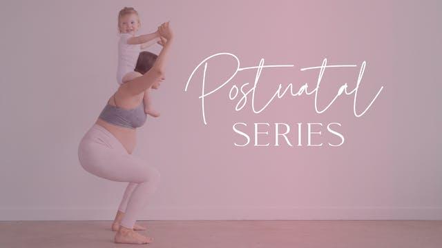 Postnatal Series