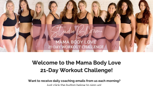 Mama Body Love Challenge Workouts