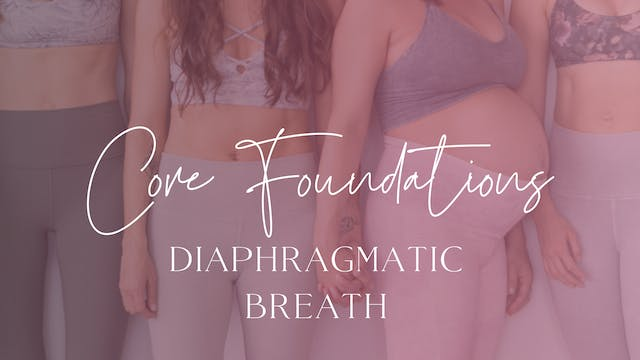Foundations 1 Diaphragmatic Breath