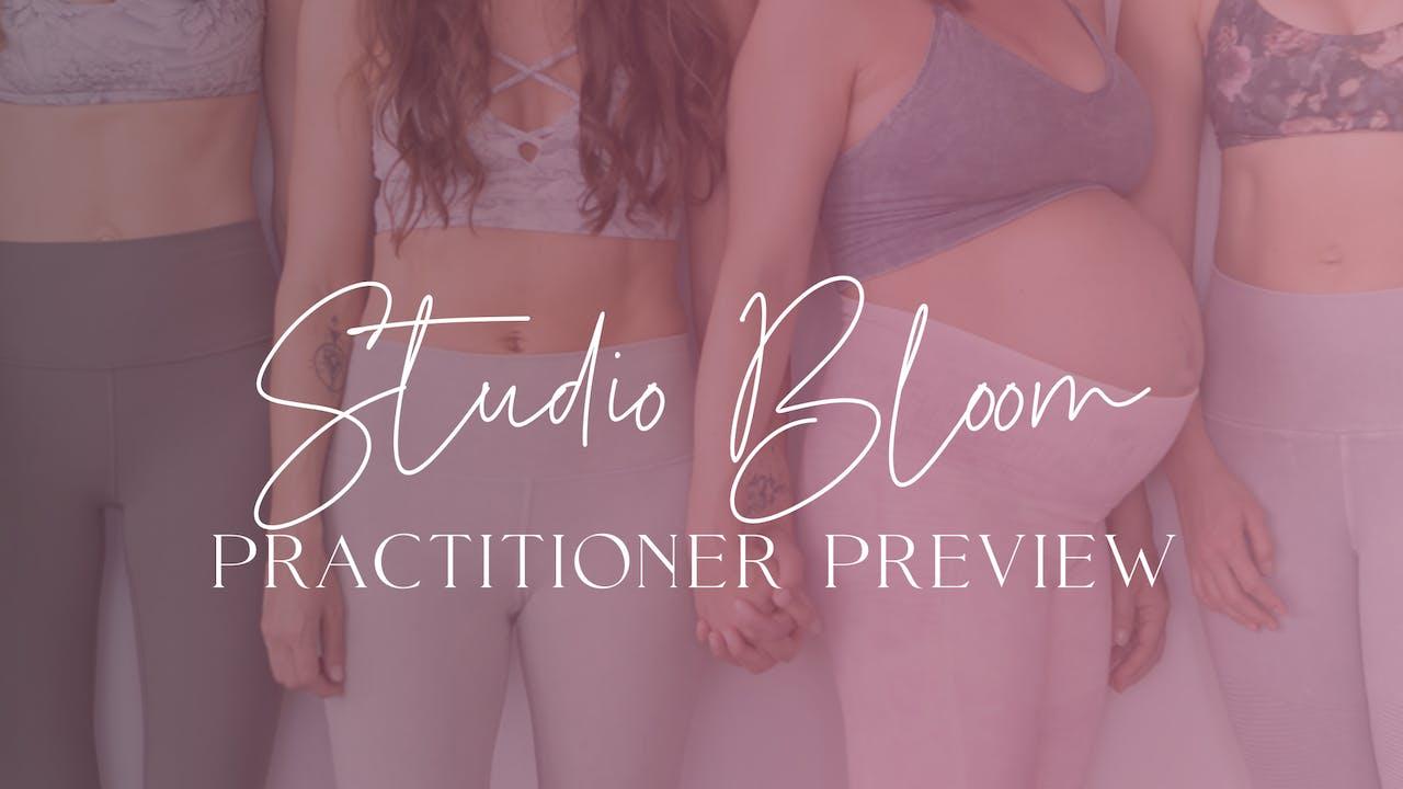 Studio Bloom Practitioner Preview