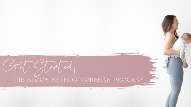 CoREHAB Program: Getting Started