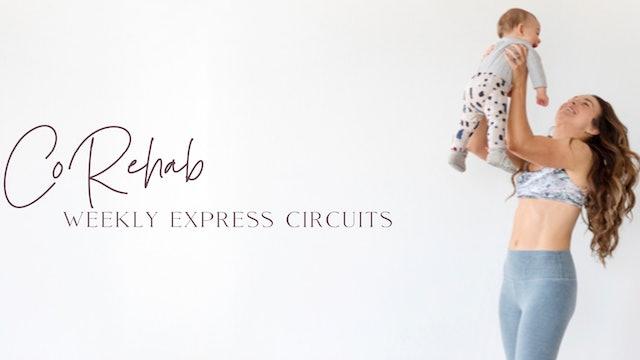 CoREHAB Weekly Express Circuits
