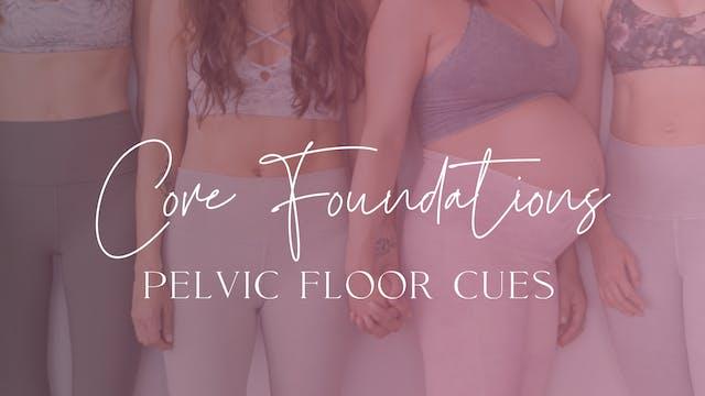 Pelvic Floor Cues