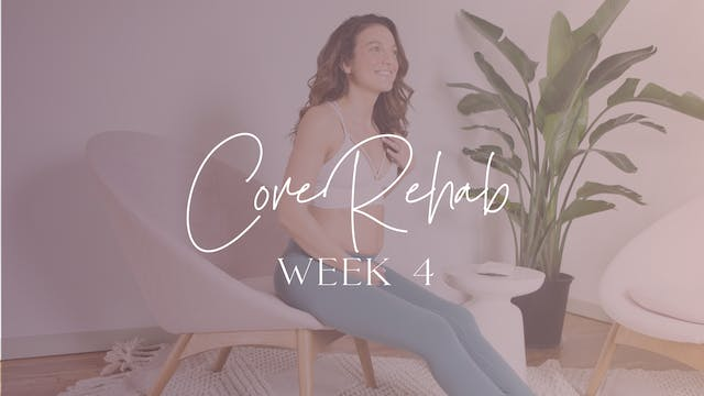 CoREHAB Week 4