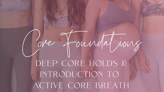 Foundations 3 Deep Core Holds & Intro...