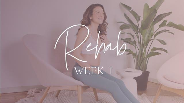 REHAB Week 1