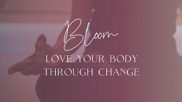 Love Your Body Through Change