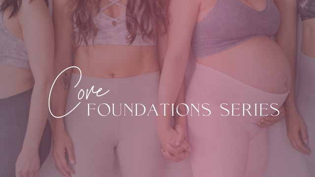 Core Foundations Series