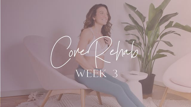 CoREHAB Week 3