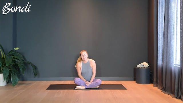 Bondi flow w/ Anika to open the whole body   30 minutes