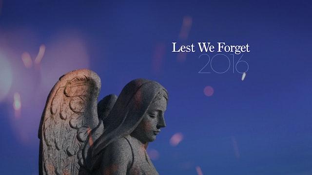 Lest We Forget - 2016
