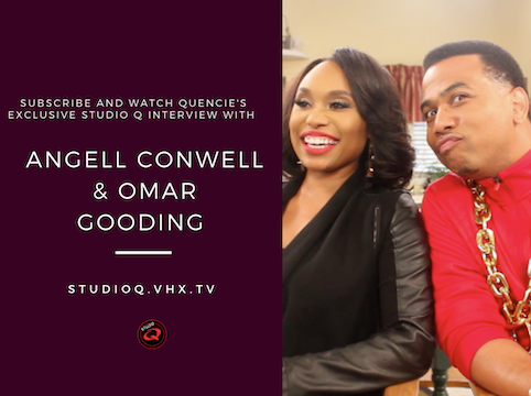 Quencie Interview Angell Conwell & Omar Gooding