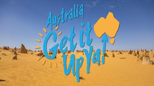 Australia, Get It Up Ya!