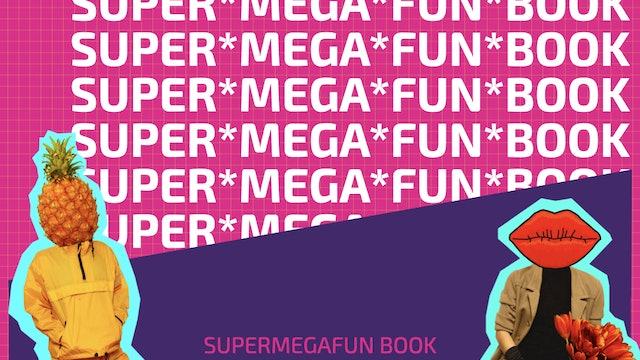 SUPER*MEGA*FUN*BOOK_DONTBEANA$$HOLE.pdf