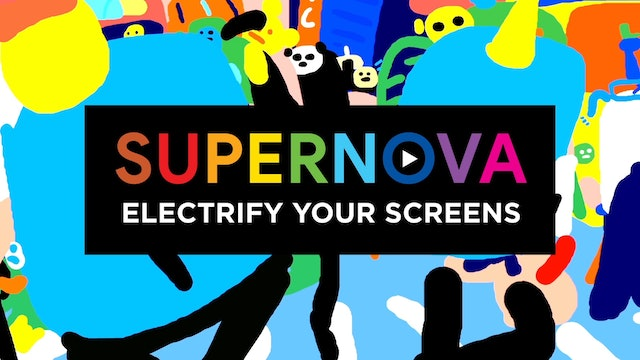 10 Electrify your screens with SUPERNOVA