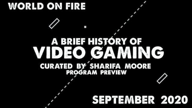 Brief History of Video Gaming Program...