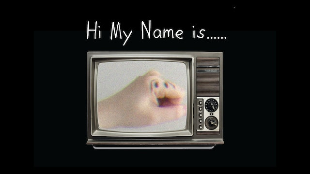 Hi My Name is........