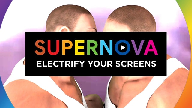 03 Electrify your screens with SUPERNOVA