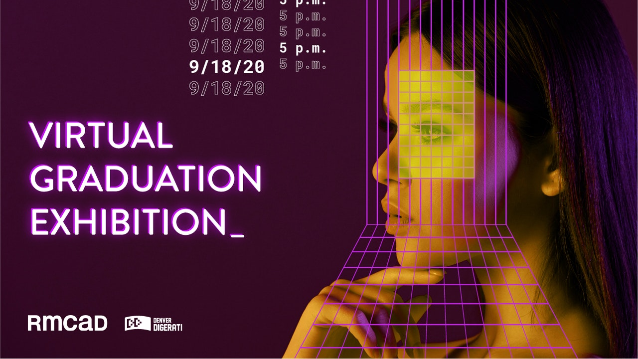 RMCAD Virtual Grad Exhibition