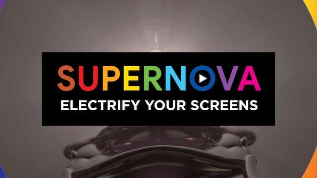 08 Electrify your screens with SUPERNOVA